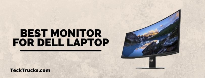 Best Monitor for Dell Laptop